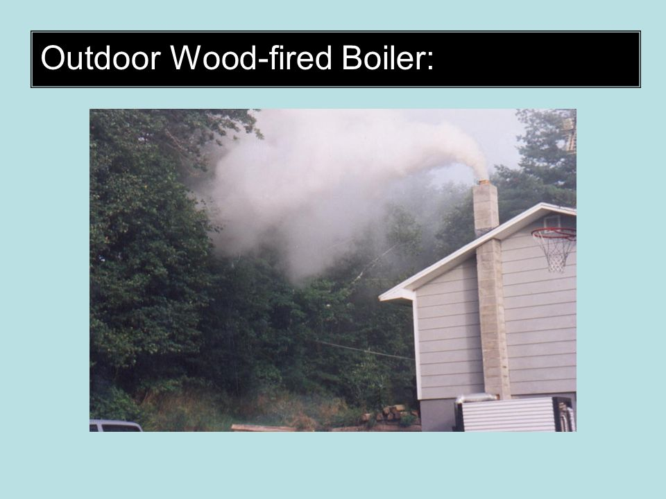 Outdoor Wood-fired Boiler: