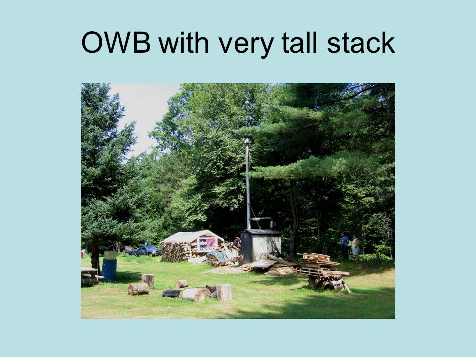 OWB with very tall stack