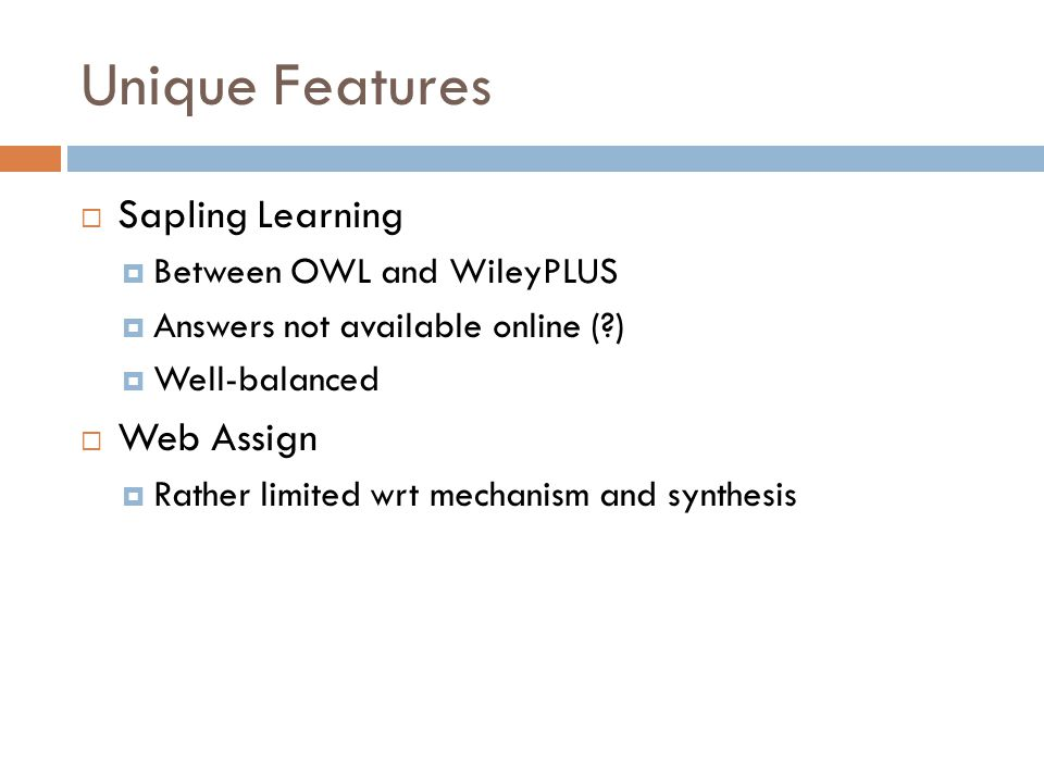 Organic chemistry textbooks and online homework systems ppt video unique features sapling learning web assign between owl and wileyplus fandeluxe Images