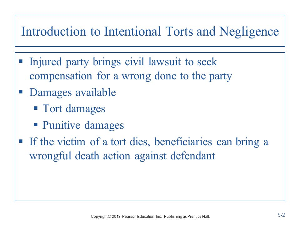 Introduction to Intentional Torts and Negligence