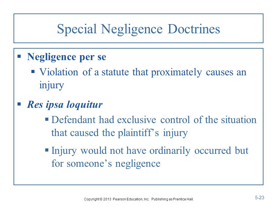 Special Negligence Doctrines