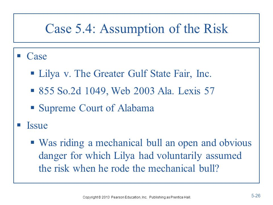 Case 5.4: Assumption of the Risk