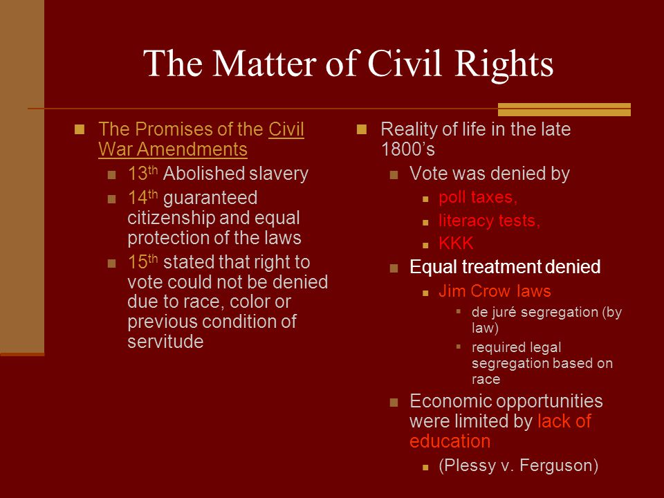 The Matter of Civil Rights