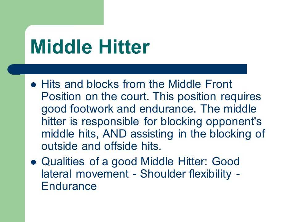 Middle Hitter