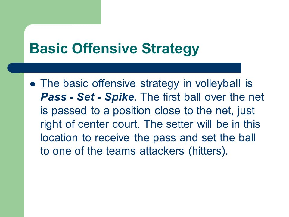 Basic Offensive Strategy