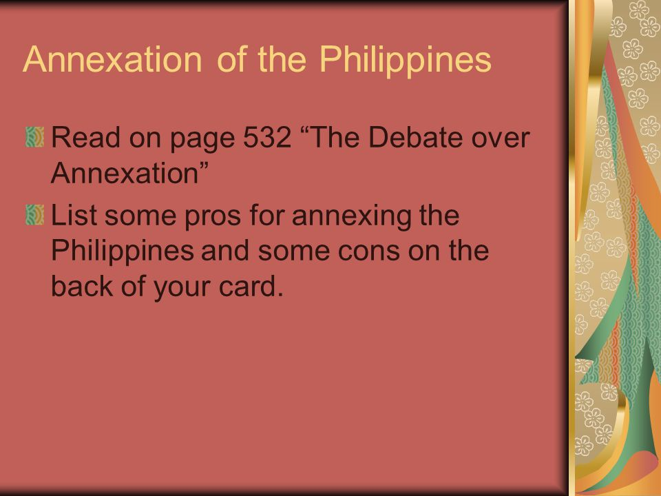 annexation of the philippines pros and cons