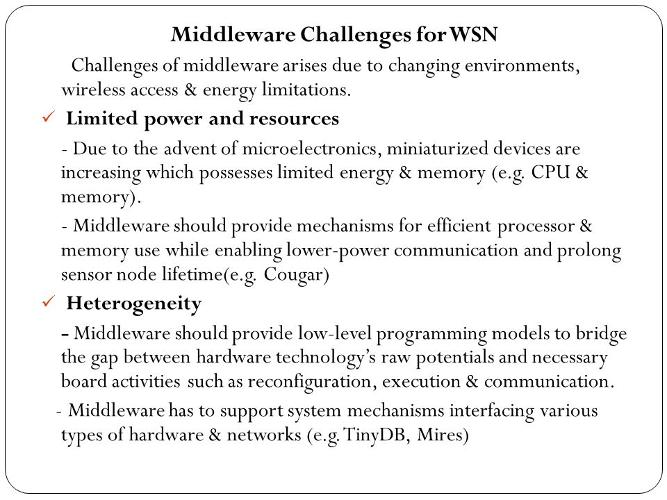 Middleware Challenges for WSN