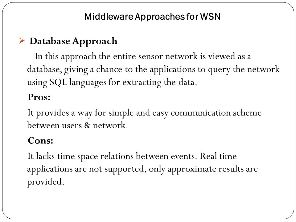 Middleware Approaches for WSN