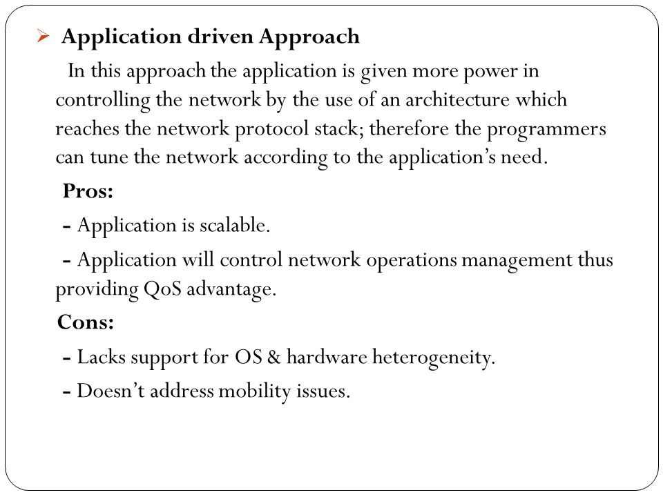 Application driven Approach