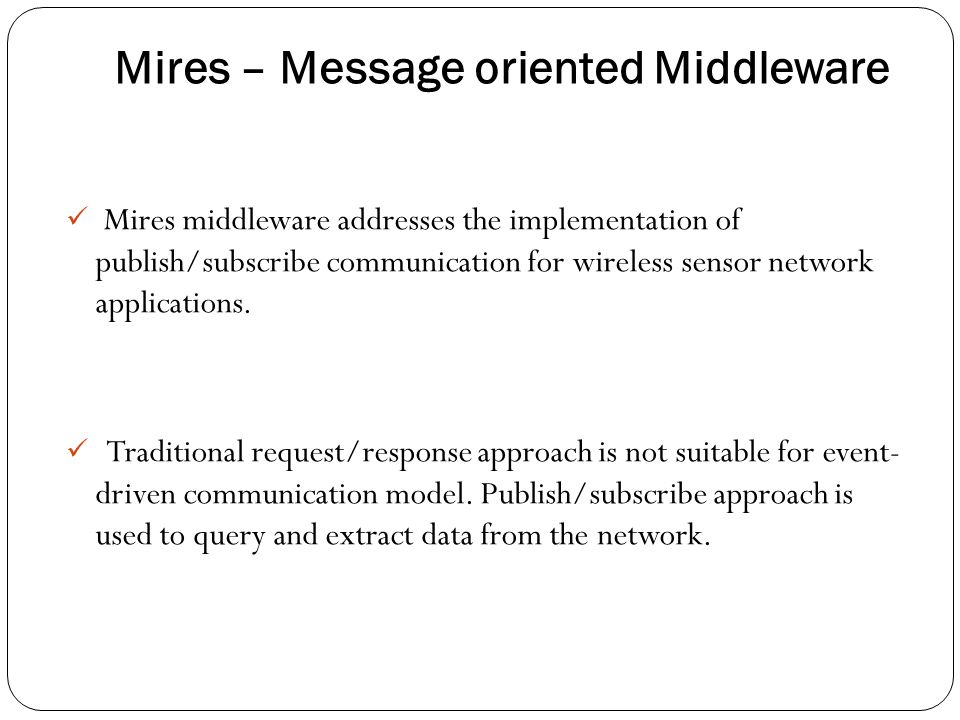 Mires – Message oriented Middleware