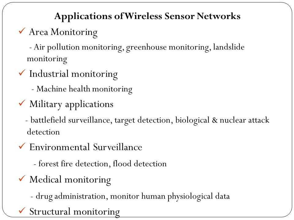 Applications of Wireless Sensor Networks