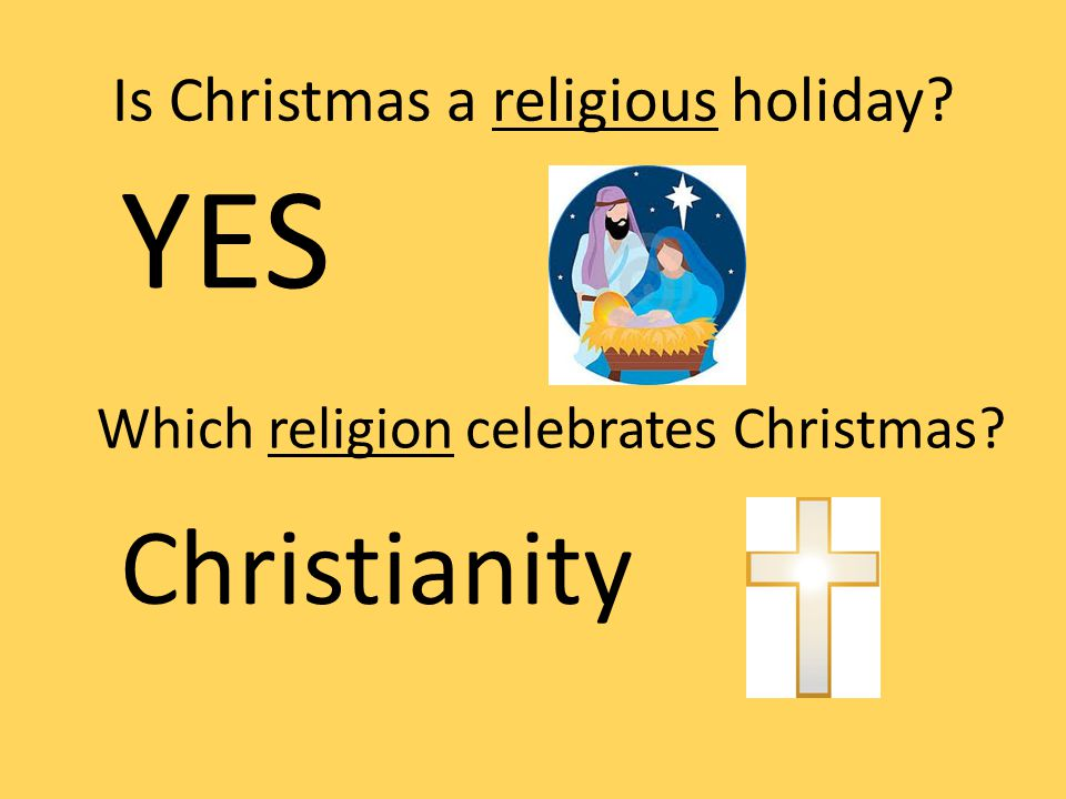 5 is christmas - Is Christmas A Religious Holiday