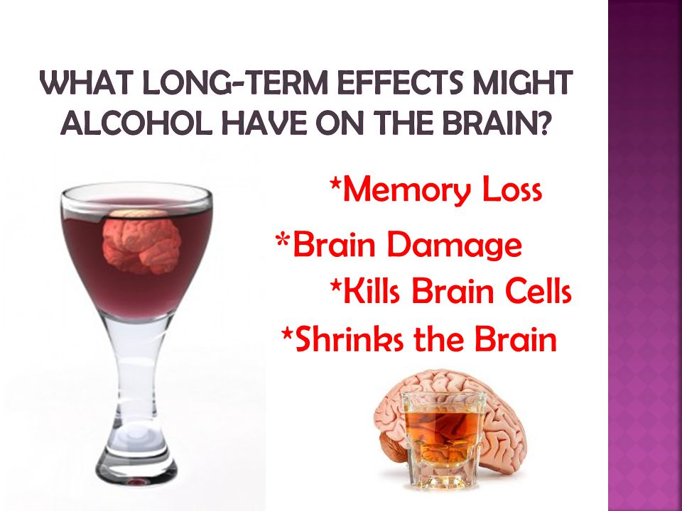 What long-term effects might alcohol have on the brain