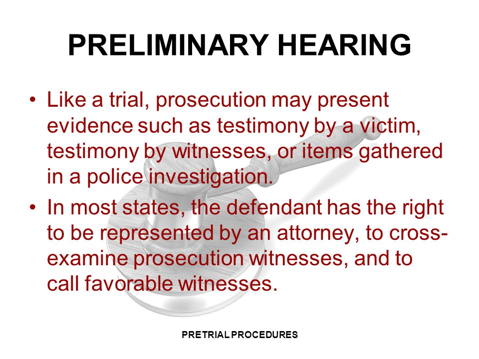 LAW 1: CRIMINAL LAW PRETRIAL PROCEDURES PRETRIAL PROCEDURES