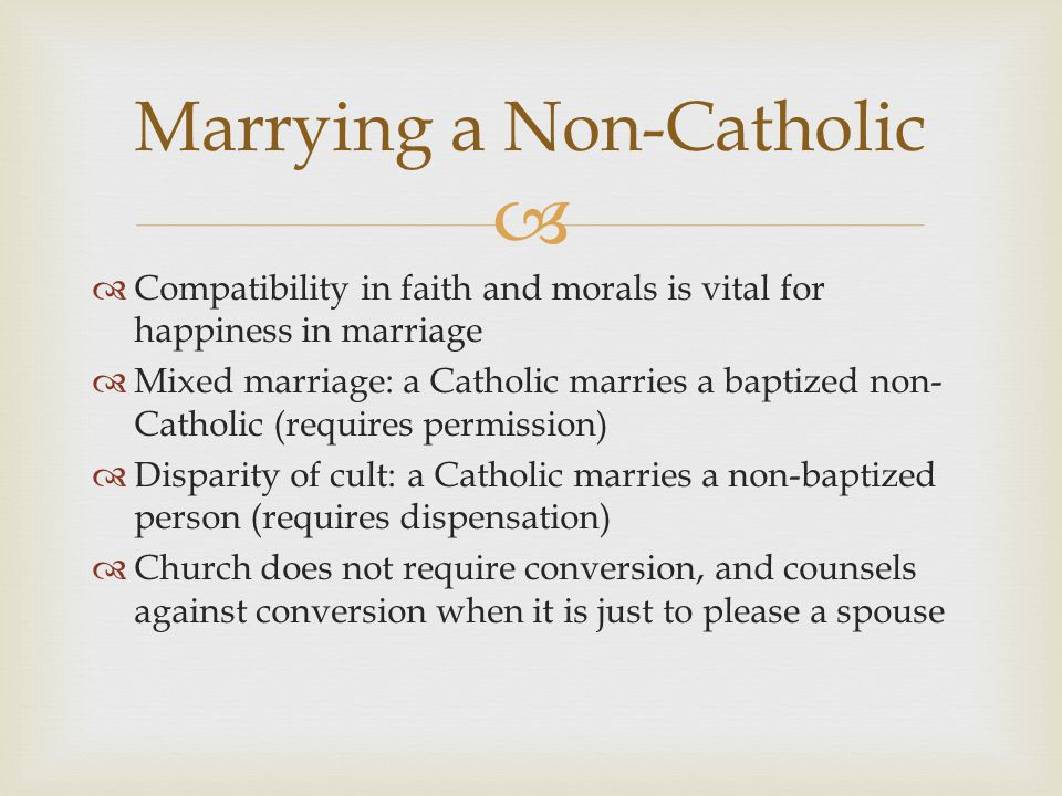 Is a catholic allowed to marry a non catholic