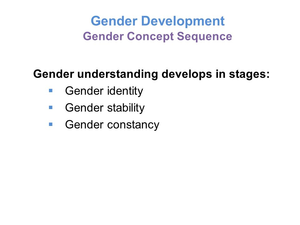 Gender Development Gender Concept Sequence