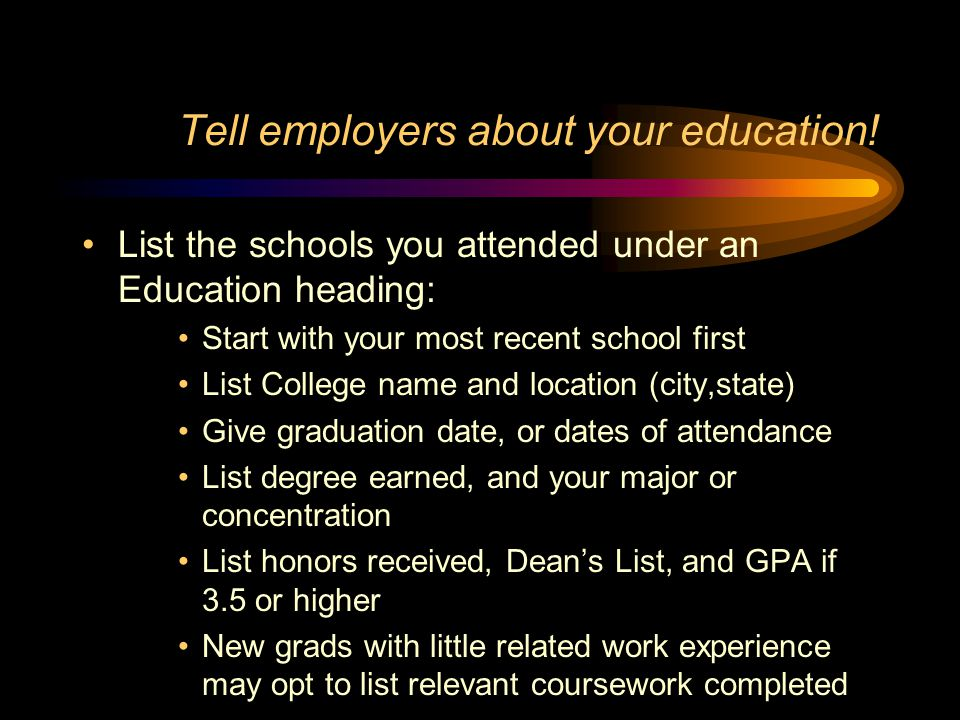 Tell employers about your education!