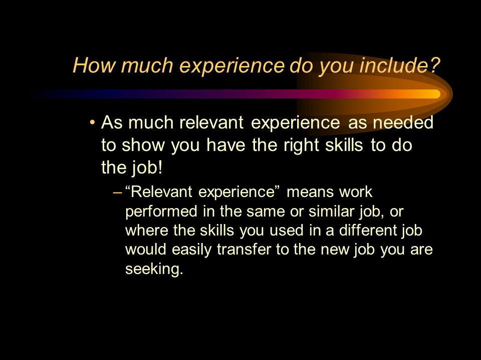 How much experience do you include