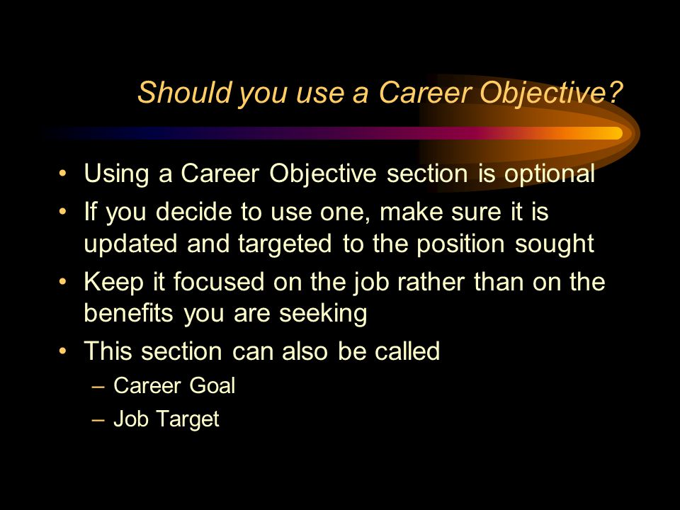 Should you use a Career Objective