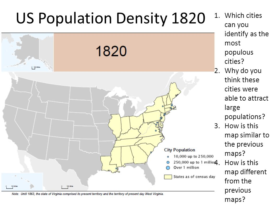 US Population Density 1820 Which cities can you identify as the most populous cities