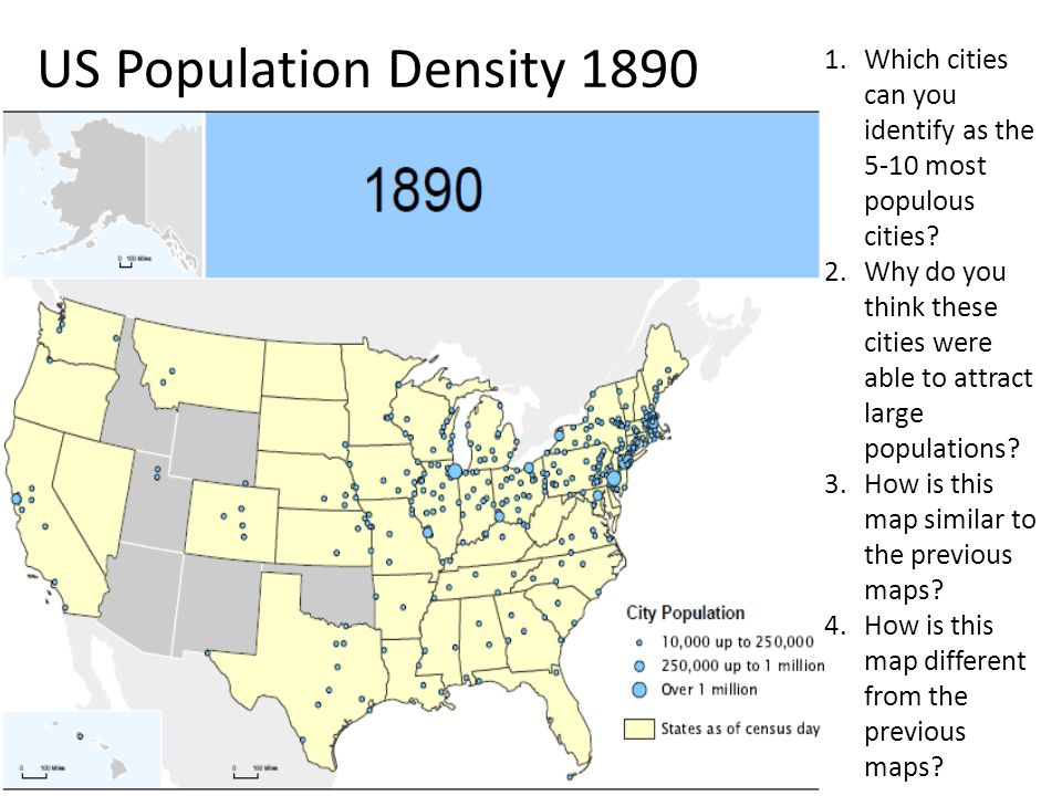 US Population Density 1890 Which cities can you identify as the 5-10 most populous cities