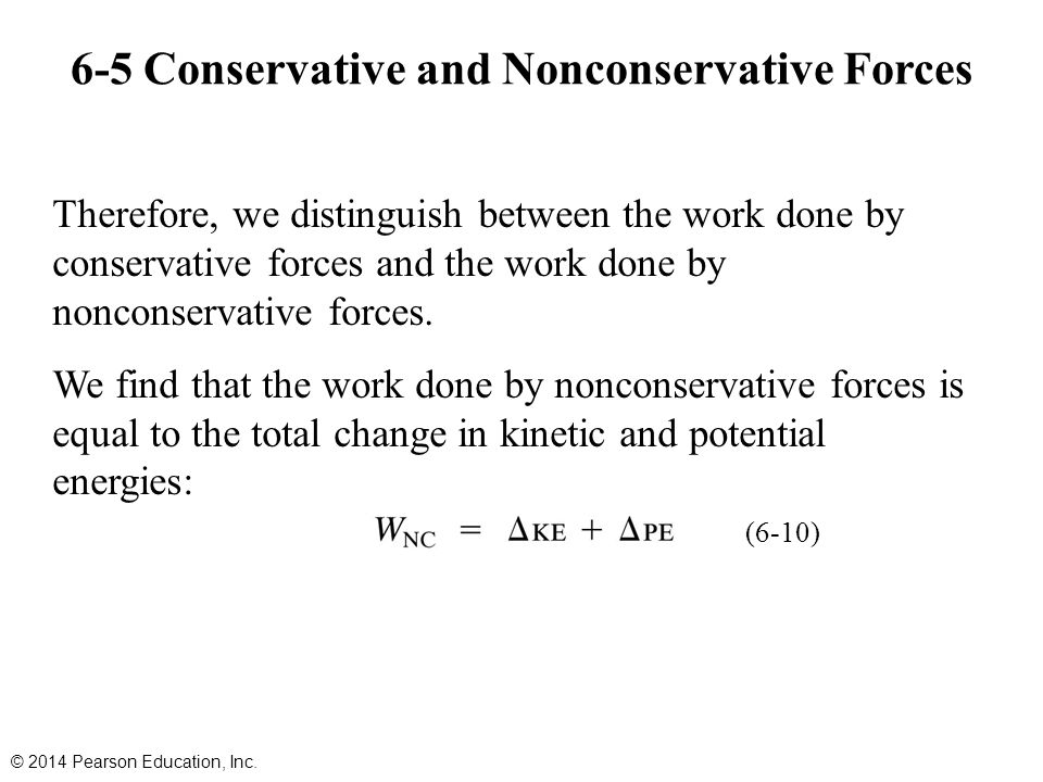 6-5 Conservative and Nonconservative Forces