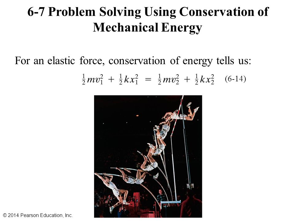 6-7 Problem Solving Using Conservation of Mechanical Energy