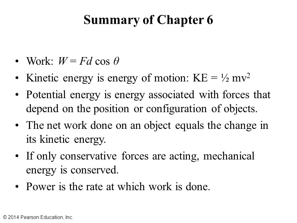 Summary of Chapter 6 Work: W = Fd cos θ
