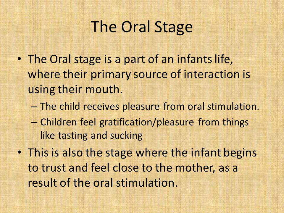 The oral stage of psychosexual development
