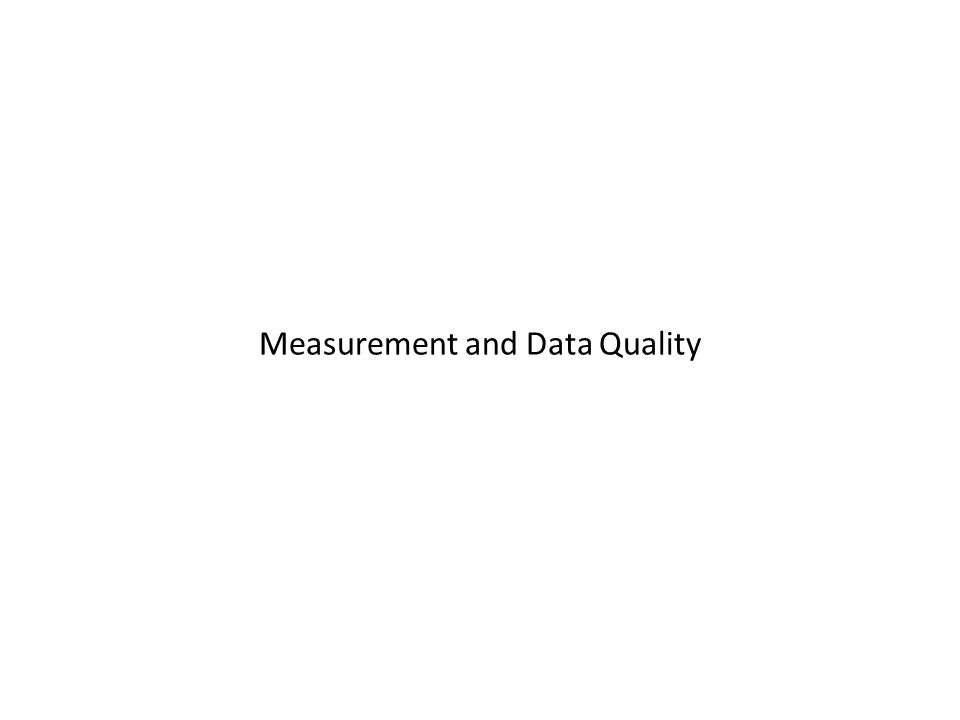 Measurement and Data Quality