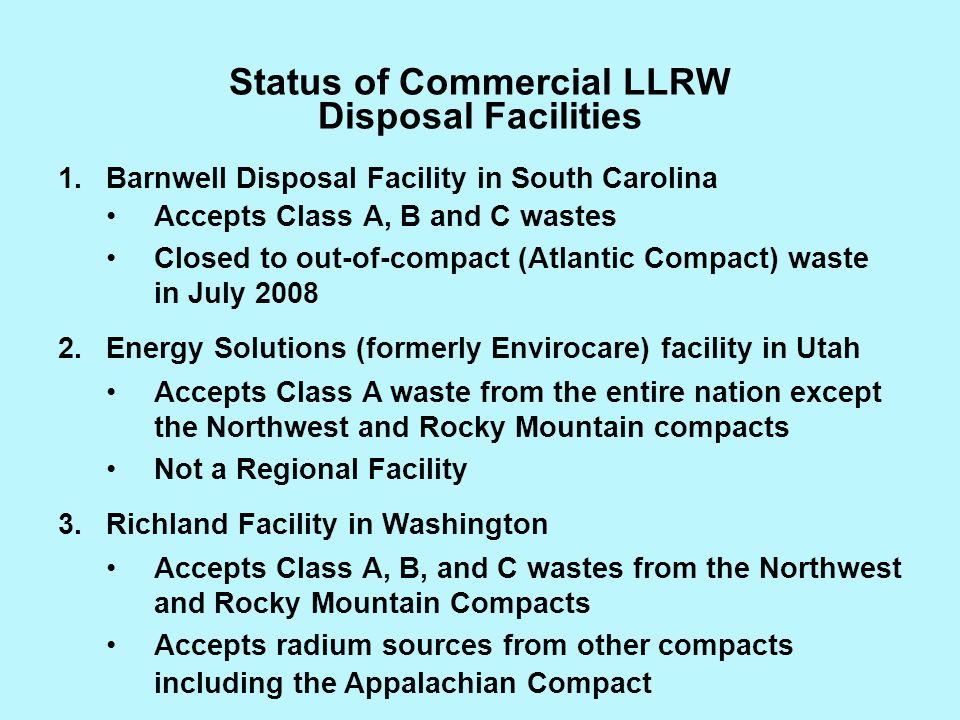 Status of Commercial LLRW Disposal Facilities