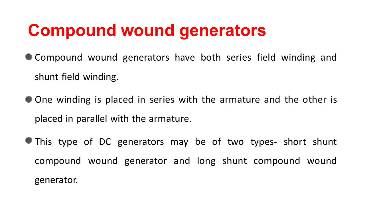 Compound wound generators