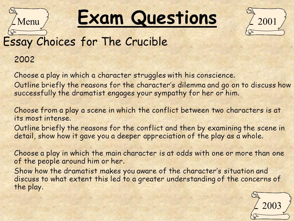 Thesis Statement Argumentative Essay Exam Questions Essay Choices For The Crucible Menu Work On Projects Online also English Debate Essay The Crucible Arthur Miller  Ppt Download Essay In English Language