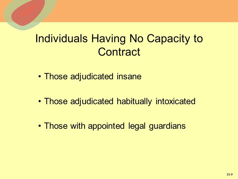 Individuals Having No Capacity to Contract