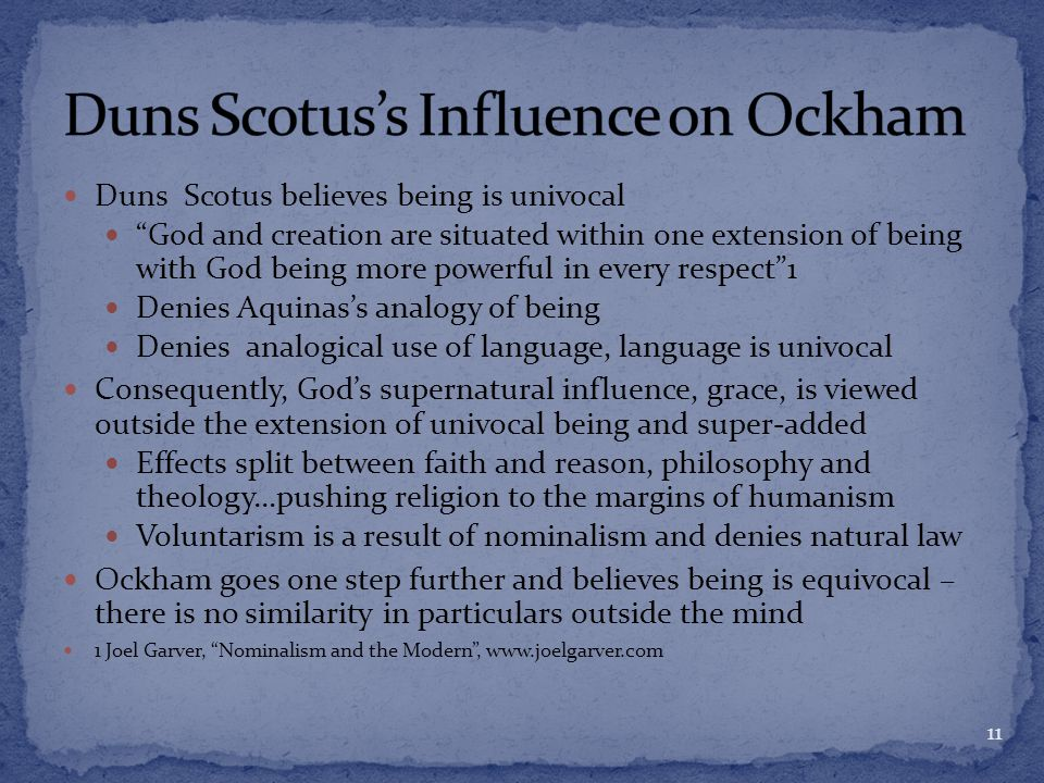 a comparison between the realism of john dons scotus and the nominalism of william of ockham Duns scotus - john duns, commonly called duns scotus, is generally considered to be one of the three most important philosopher-theologians of the high middle ages scotus has had influence on both catholic and secular thought.