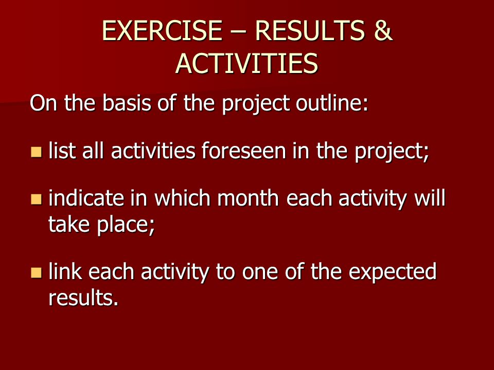 EXERCISE – RESULTS & ACTIVITIES