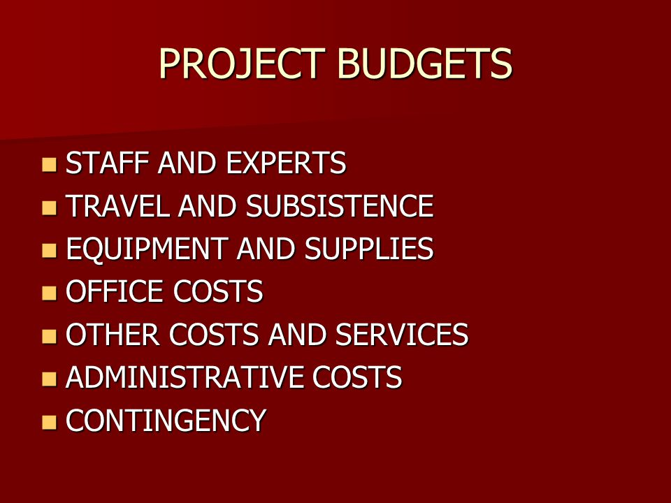 PROJECT BUDGETS STAFF AND EXPERTS TRAVEL AND SUBSISTENCE