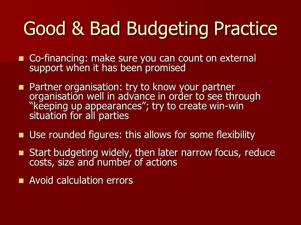 Good & Bad Budgeting Practice