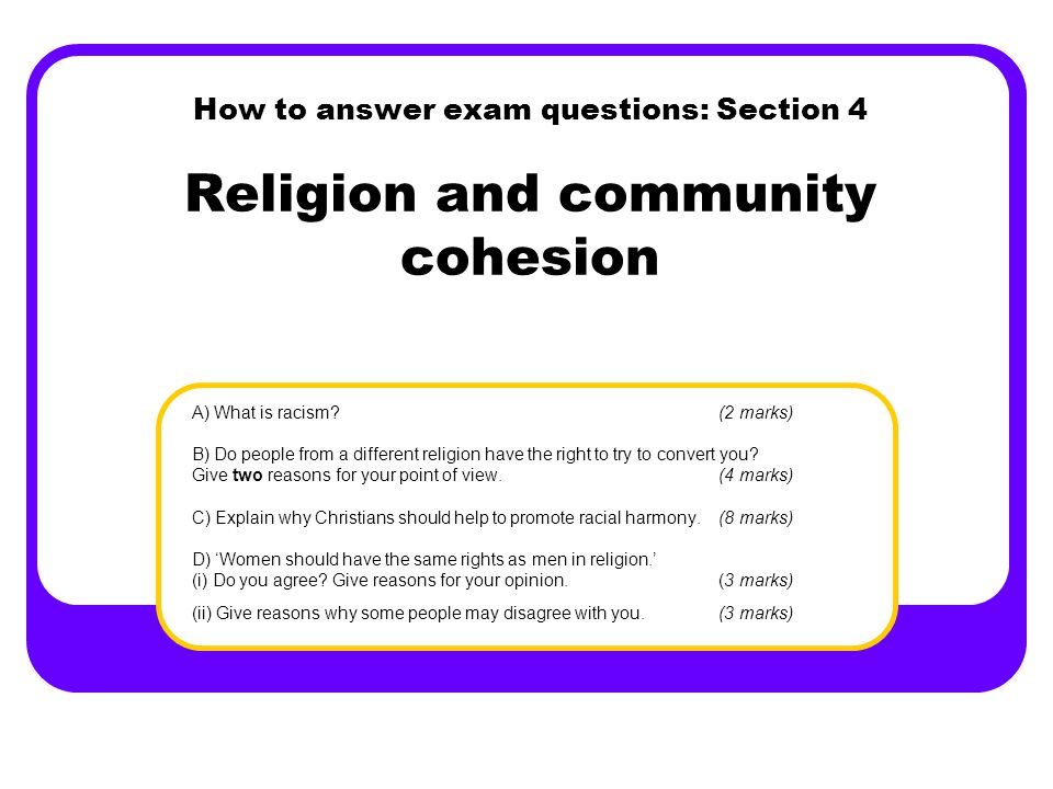 How to answer exam questions: Section 4 Religion and community cohesion