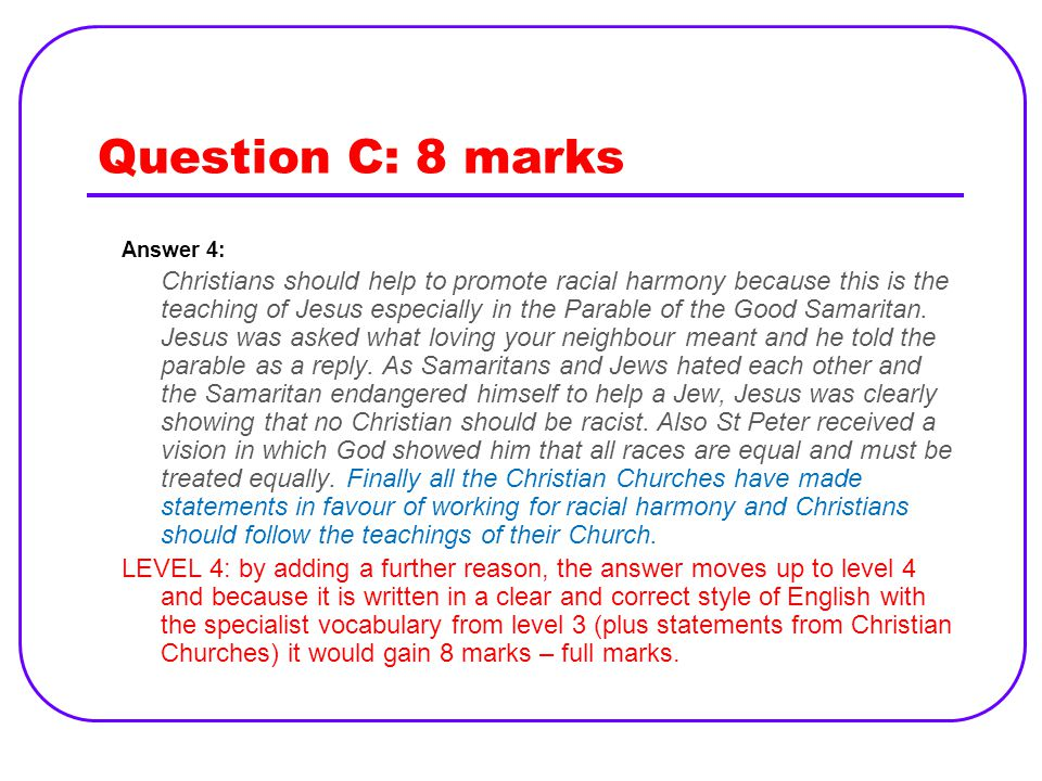 Question C: 8 marks Answer 4: