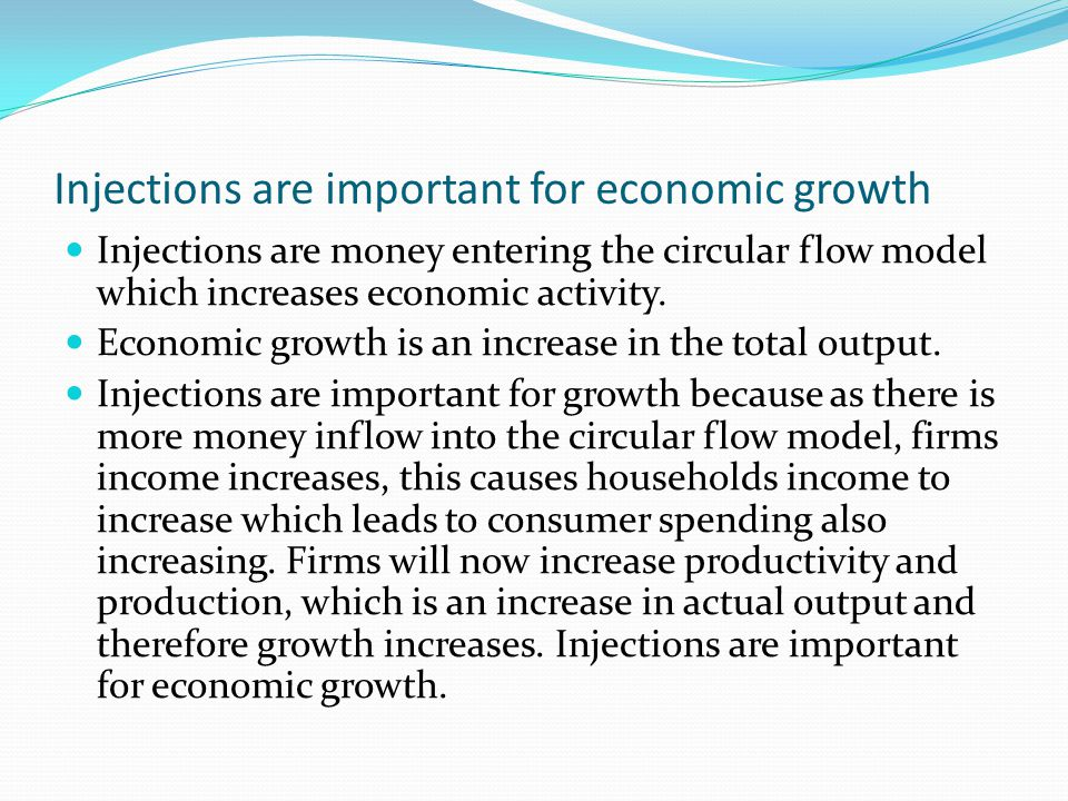 Injections are important for economic growth