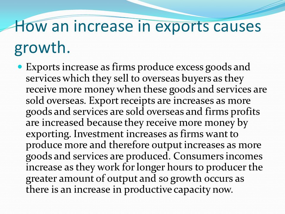 How an increase in exports causes growth.