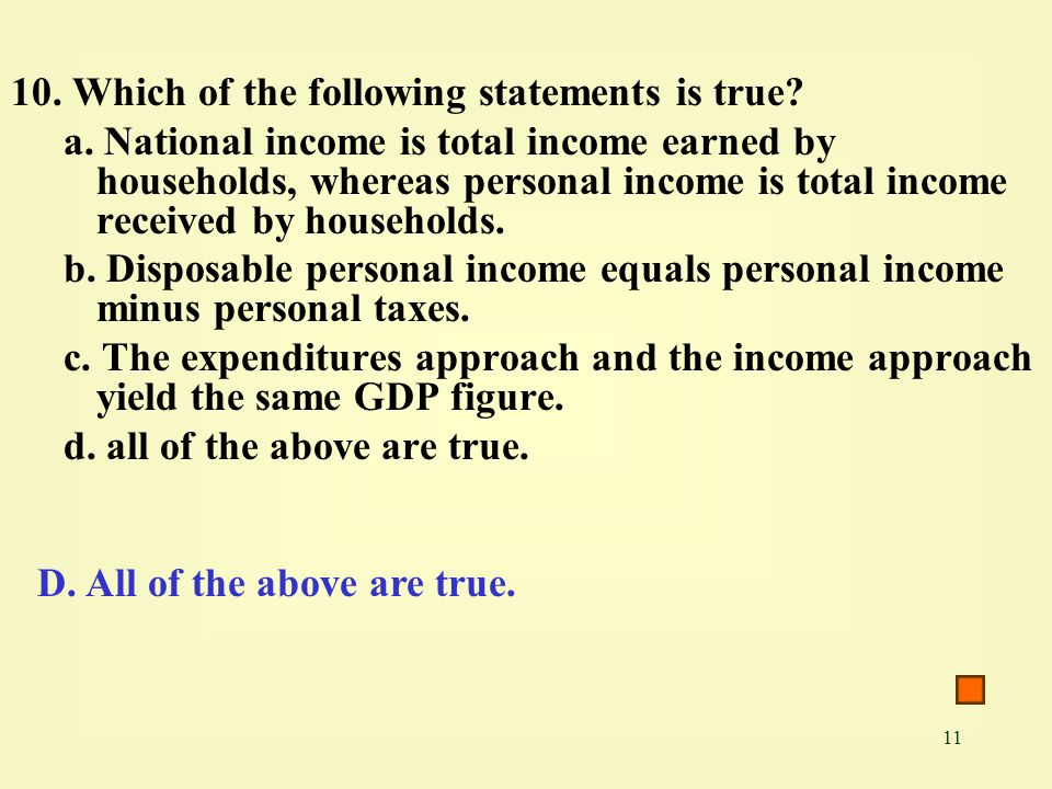 10. Which of the following statements is true