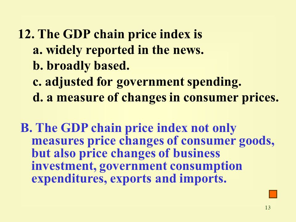 12. The GDP chain price index is