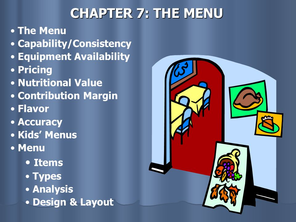 CHAPTER 7: THE MENU Items The Menu Capability/Consistency