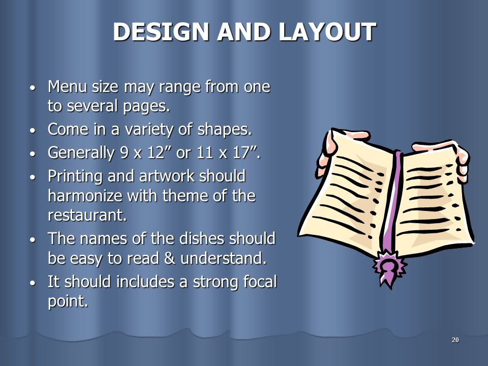 DESIGN AND LAYOUT Menu size may range from one to several pages.