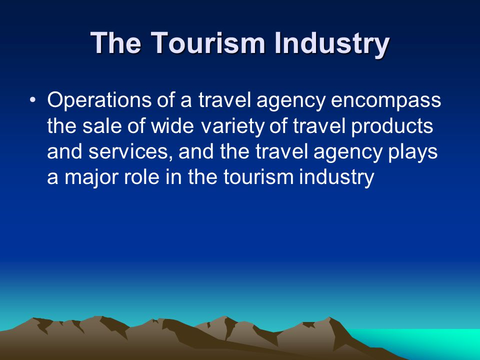 role of tourism industry