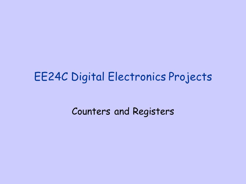 EE24C Digital Electronics Projects - ppt download