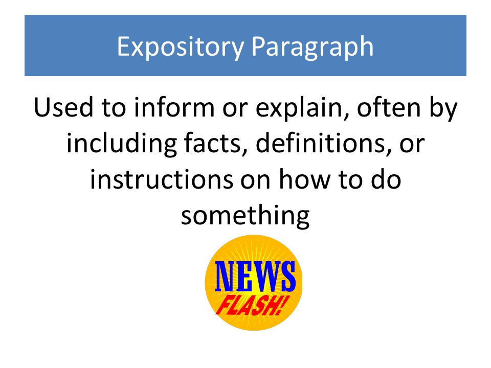 expository paragraph Expository paragraph the write tools загрузка how to write a basic paragraph - продолжительность: 7:07 englishlessons4u - learn english with ronnie [engvid] 1 291 604.