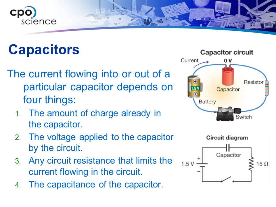 Capacitors The current flowing into or out of a particular capacitor depends on four things: The amount of charge already in the capacitor.